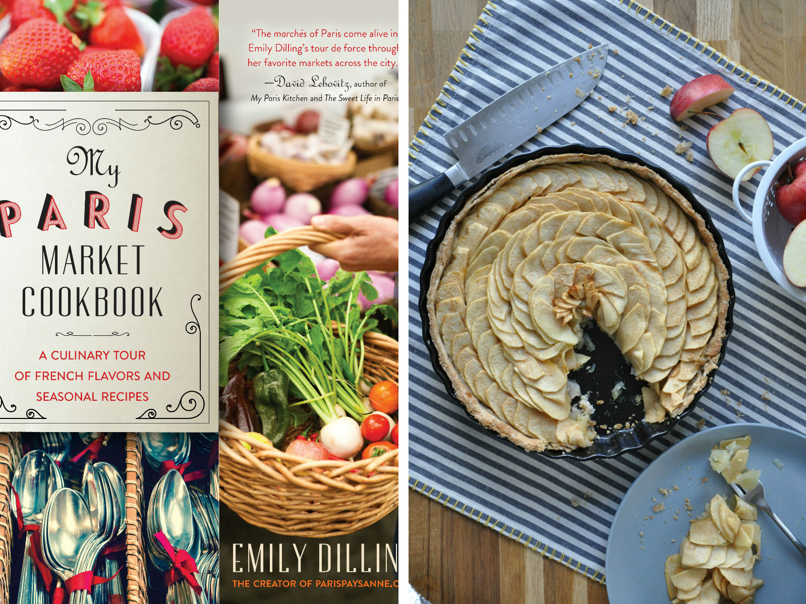 HiP Paris blog. My Paris Market Cookbook. The book's cover and a delicious apple tart.